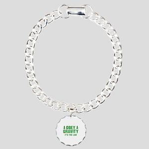 Obey Gravity. It's The Law. Charm Bracelet, One Ch