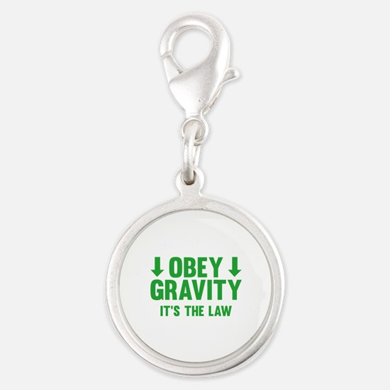 Obey Gravity. It's The Law. Silver Round Charm