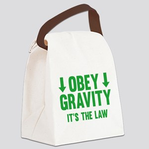 Obey Gravity. It's The Law. Canvas Lunch Bag