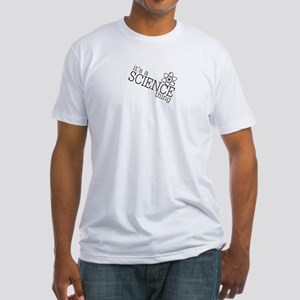 its a SCIENCE thing!! T-Shirt