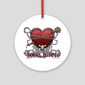 Love Hurts Ornament (Round)