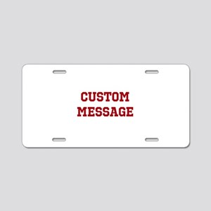 Two Line Custom Sports Message Aluminum License Pl