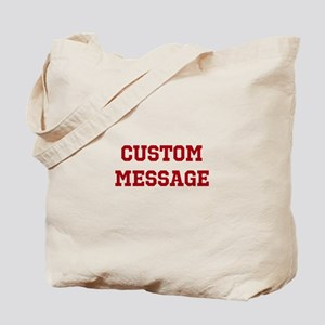 Two Line Custom Sports Message Tote Bag