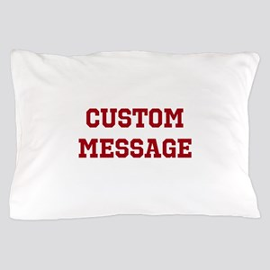Two Line Custom Sports Message Pillow Case
