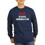 Stop Illegal Immigration Long Sleeve Dark T-Shirt