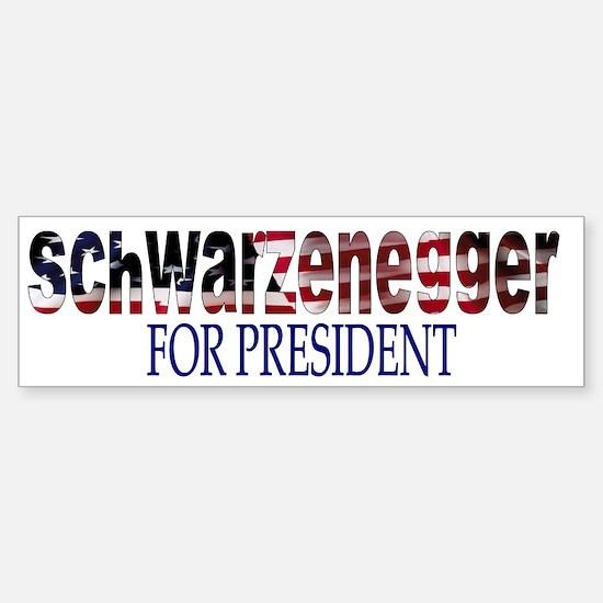 Schwarzenegger For President Bumper Bumper Bumper Sticker