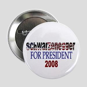 Schwarzenegger For President Button