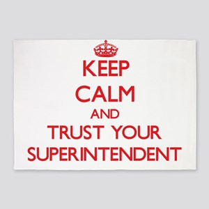 Keep Calm and trust your Superintendent 5'x7'Area