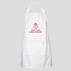 Keep Calm and trust your Superintendent Apron