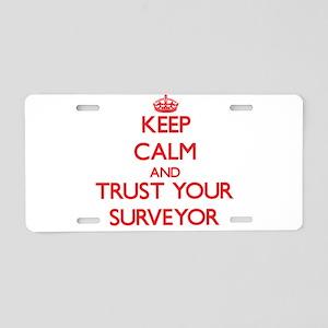 Keep Calm and trust your Surveyor Aluminum License