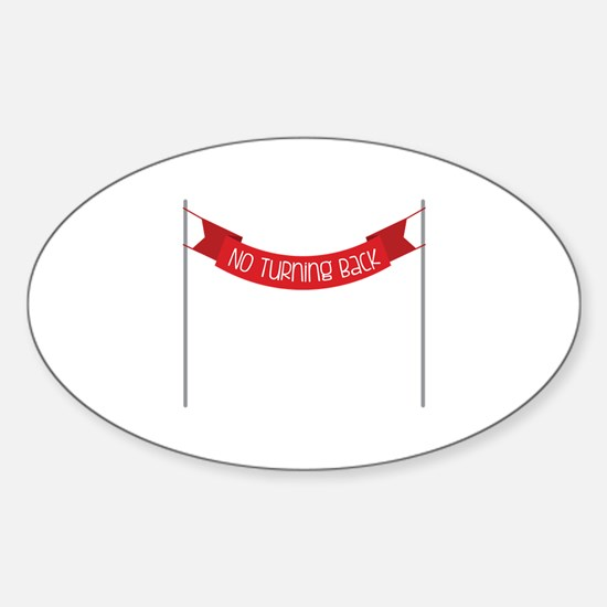 NO TURNING BACK Decal