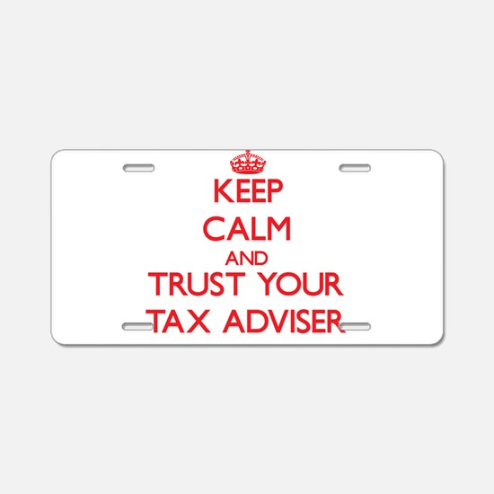 Keep Calm and trust your Tax Adviser Aluminum Lice