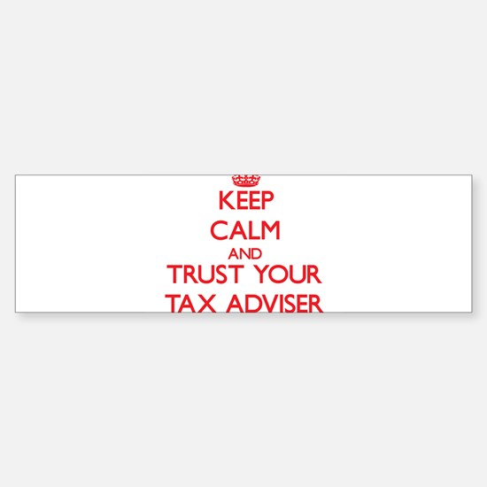 Keep Calm and trust your Tax Adviser Bumper Sticke