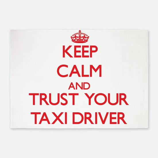 Keep Calm and trust your Taxi Driver 5'x7'Area Rug
