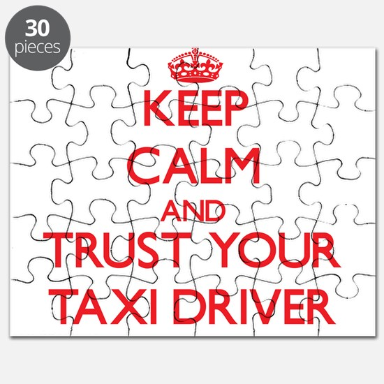 Keep Calm and trust your Taxi Driver Puzzle