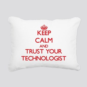 Keep Calm and trust your Technologist Rectangular
