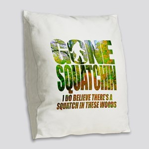 Gone Squatchin *Wooded Path Edition* Burlap Throw