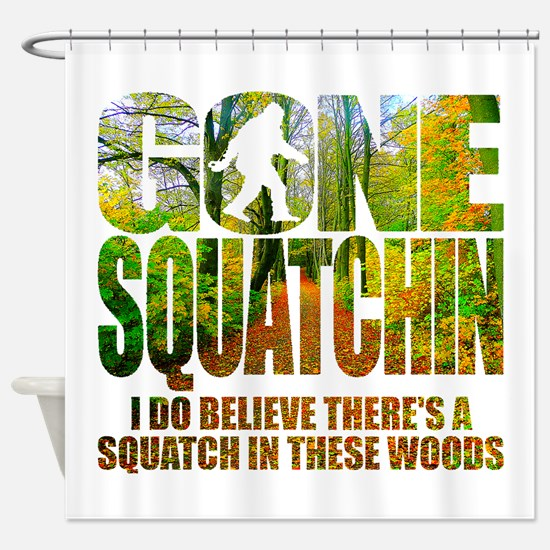 Gone Squatchin *Wooded Path Edition* Shower Curtai