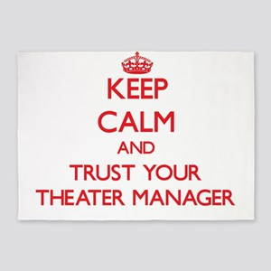 Keep Calm and trust your Theater Manager 5'x7'Area