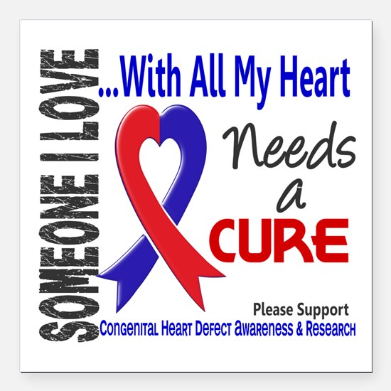 "CHD Needs a Cure 3 Square Car Magnet 3"" x 3"""