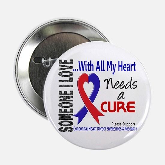 "CHD Needs a Cure 3 2.25"" Button (10 pack)"