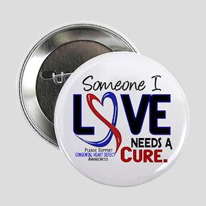 """CHD Needs a Cure 2 2.25"""" Button"""