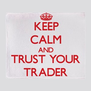 Keep Calm and trust your Trader Throw Blanket