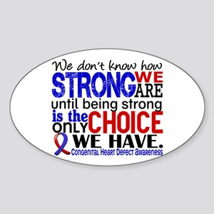 CHD How Strong We Are Sticker (Oval)