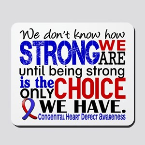 CHD How Strong We Are Mousepad