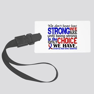 CHD How Strong We Are Large Luggage Tag