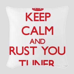 Keep Calm and trust your Tuner Woven Throw Pillow