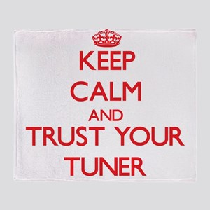 Keep Calm and trust your Tuner Throw Blanket