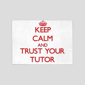 Keep Calm and trust your Tutor 5'x7'Area Rug
