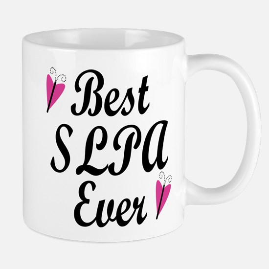 Best SLPA Ever Mug