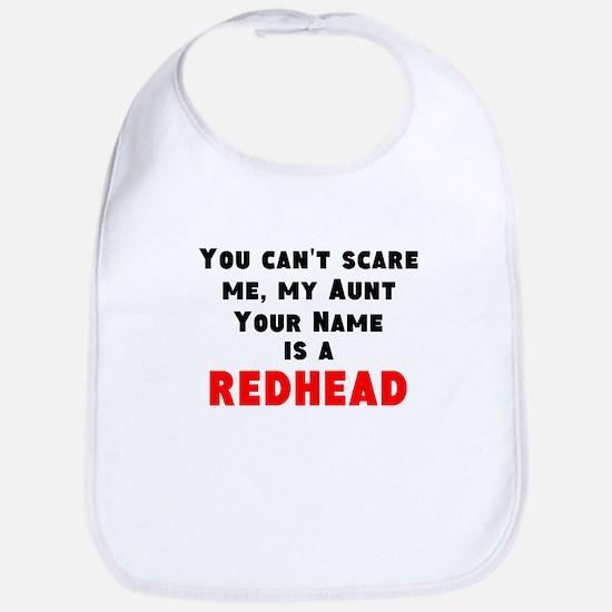 My Aunt Is A Redhead (Custom) Bib