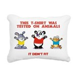 This tshirt was tested on animals Rectangular Canv
