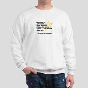 According to Astronomy Sweatshirt