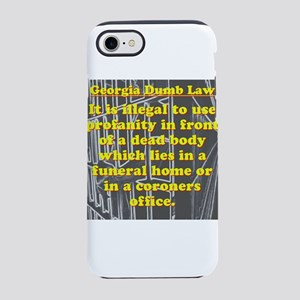 Georgia Dumb Law #3 iPhone 7 Tough Case