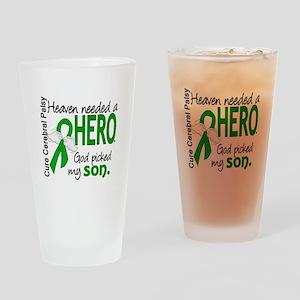 Cerebral Palsy HeavenNeededHero1 Drinking Glass