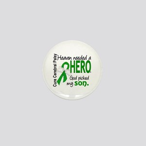Cerebral Palsy HeavenNeededHero1 Mini Button