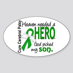 Cerebral Palsy HeavenNeededHero1 Sticker (Oval)