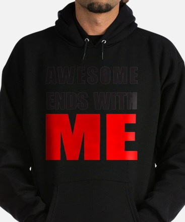 Awesome Ends With ME Hoodie (dark)
