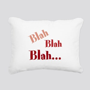Blah Blah Blah Rectangular Canvas Pillow