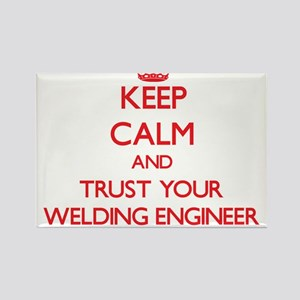 Keep Calm and trust your Welding Engineer Magnets