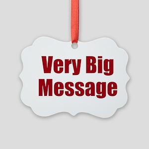 Very Big Custom Message Ornament