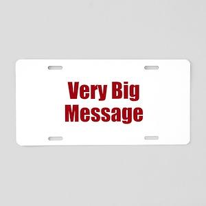 Very Big Custom Message Aluminum License Plate