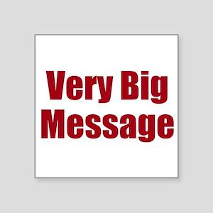 Very Big Custom Message Sticker