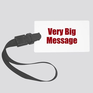 Very Big Custom Message Luggage Tag