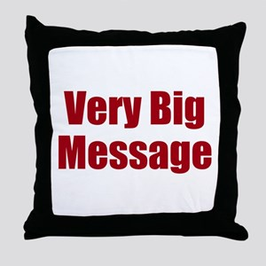 Very Big Custom Message Throw Pillow