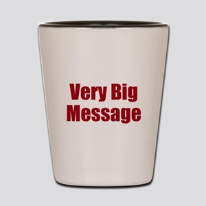 Very Big Custom Message Shot Glass
